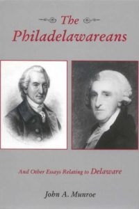 The Philadelawareans and Other Essays Relating to Delaware
