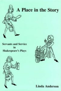 Cover: A Place in the Story: Servants and Service in Shakespeare's Plays