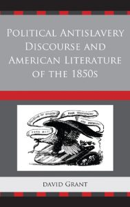 Cover: Political Anti-Slavery Discourse and American Literature of the 1850s
