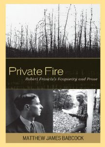 Cover: Private Fire: Robert Francis's Ecopoetry and Prose