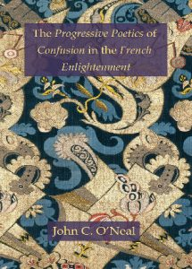 Cover: The Progressive Poetics of Confusion in the French Enlightenment