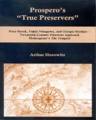 "Cover: Prospero's ""True Preservers"": Peter Brook, Yukio Ninagawa, and Giorgio Strehler—Twentieth-Century Directors Approach Shakespeare's The Tempest"