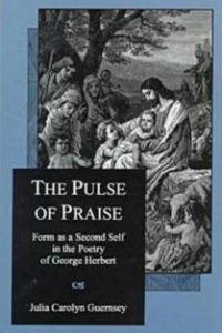 The Pulse of Praise: Form as a Second Self in the Poetry of George Herbert
