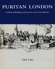 Cover: Puritan London: A Study of Religion and Society in the City Parishes