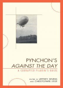 Cover: Pynchon's Against the Day: A Corrupted Pilgrim's Guide