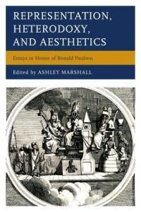 Cover: Representation, Heterodoxy, and Aesthetics: Essays in Honor of Ronald Paulson