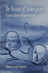 Re-Visions of Shakespeare: Essays in Honor of Robert Ornstein