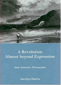 Cover: A Revolution Almost beyond Expression: Jane Austen's Persuasion