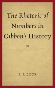 Cover: The Rhetoric of Numbers in Gibbon's History