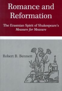 Cover: Romance and Reformation The Erasmian Spirit of Shakespeare's Measure for Measure