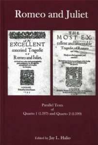 Cover: Romeo and Juliet: Parallel Texts of Quarto I (1597) and Quarto 2 (1599)