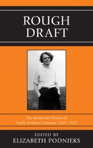 Cover: Rough Draft: The Modernist Diaries of Emily Holmes Coleman, 1929-1937