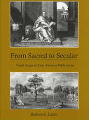 Cover: From Sacred to Secular: Visual Images in Early American Publications