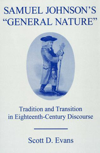 "Samuel Johnson's ""General Nature"": Tradition and Transition in Eighteenth-Century Discourse"