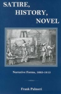 Cover: Satire, History, Novel: Narrative Forms, 1665-1815