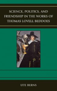 Cover: Science, Politics, and Friendship in the Works of Thomas Lovell Beddoes