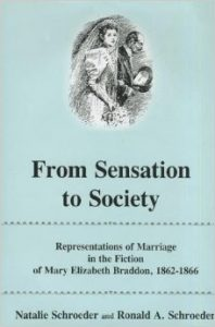 Cover: From Sensation to Society: Representations of Marriage in the Fiction of Mary Elizabeth Braddon, 1862-1866