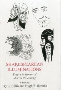 Cover: Shakespearean Illuminations: Essays in Honor of Marvin Rosenberg