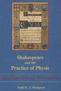 Cover: Shakespeare and the Practice of Physic: Medical Narratives on the Early Modern English Stage