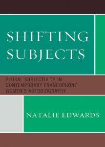 Cover: Shifting Subjects: Plural Subjectivity in Contemporary Francophone Women's Autobiography