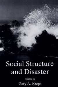 Social Structure and Disaster