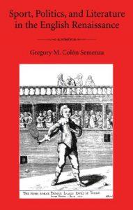 Cover: Sport, Politics, and Literature in the English Renaissance