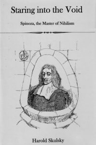 Cover: Staring into the Void: Spinoza, Master of Nihilism