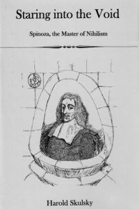 Staring into the Void: Spinoza, Master of Nihilism