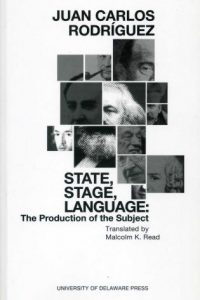 State, Stage, Language: The Production of the Subject
