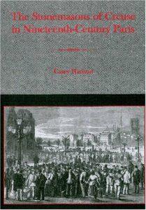 Cover: The Stonemasons of Creuse in Nineteenth-Century Paris