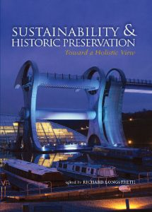Cover: Sustainability & Historic Preservation: Toward a Holistic View