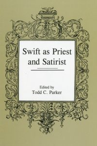 Swift as Priest and Satirist