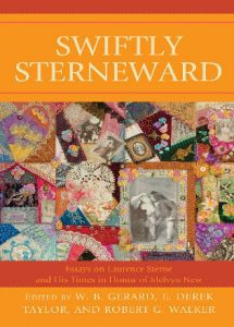 Cover: Swiftly Sterneward: Essays on Laurence Sterne and His Times in Honor of Melvyn New