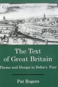 Cover: The Text of Great Britain: Theme and Design in Defoe's Tour