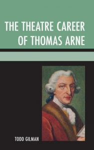 Cover: The Theatre Career of Thomas Arne