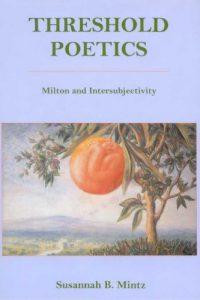 Threshold Poetics: Milton and Intersubjectivity