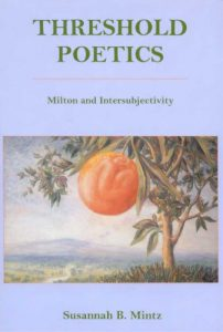 Cover: Threshold Poetics: Milton and Intersubjectivity