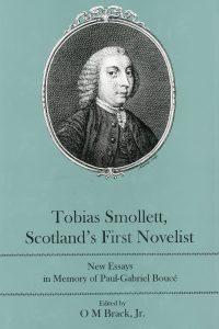 Tobias Smollett, Scotland's First Novelist: New Essays in Memory of Paul-Gabriel Boucé
