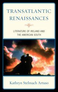 Cover: Transatlantic Renaissances: Literature of Ireland and the American South