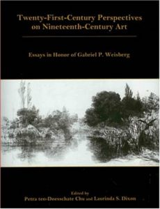 Cover: Twenty-First-Century Perspectives on Nineteenth-Century Art: Essays in Honor of Gabriel P. Weisberg
