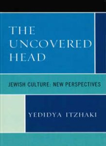 Cover: The Uncovered Head: Jewish Culture: New Perspectives