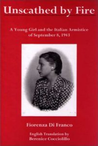 Cover: Unscathed by Fire: A Young Girl and the Italian Armistice of September 8, 1943