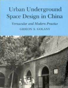 Cover: Urban Underground Space Design in China: Vernacular and Modern Practice