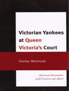 Cover: Victorian Yankees at Queen Victoria's Court: American Encounters with Victoria and Albert