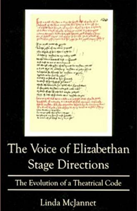The Voice of Elizabethan Stage Directions: The Evolution of a Theatrical Code