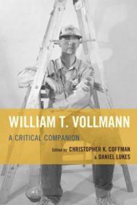 Cover: William T. Vollmann: A Critical Companion