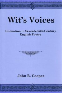 Wit's Voices: Intonation in Seventeenth-Century English Poetry