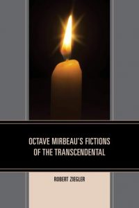 Cover: Octave Mirbeau's Fictions of the Transcendental