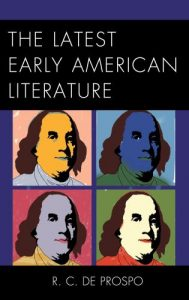 Cover: The Latest Early American Literature