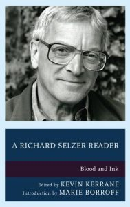 Cover: A Richard Selzer Reader: Blood and Ink